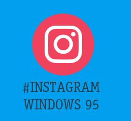 Instagram Windows 95 Style Teaser