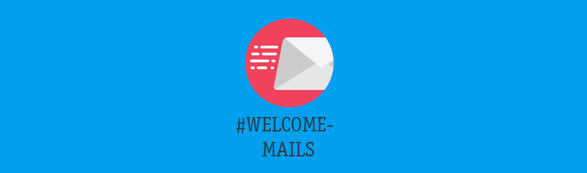 Welcome Mail Optimierungen Teaser