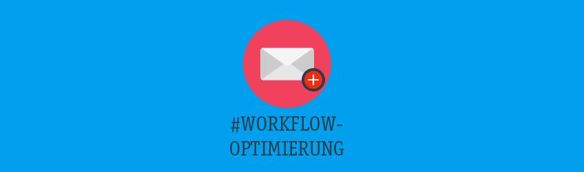 Workflow Optimierung Teaser