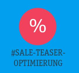 Umsatzsteigerung durch Sale-Teaser-Optimierung Teaser