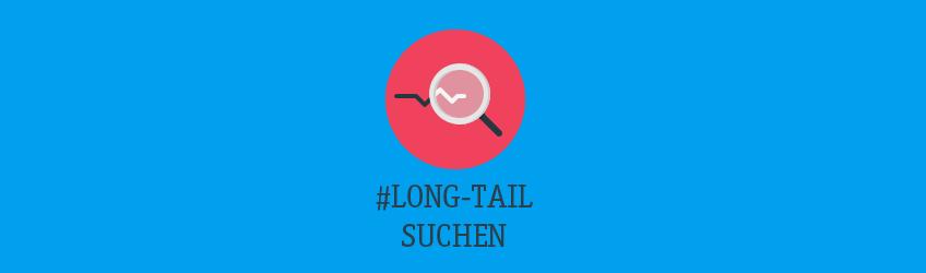 Das Potenzial von Long-Tail Suchanfragen Teaser