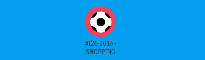 Online Shopping zur Europameisterschaft 2016 Teaser