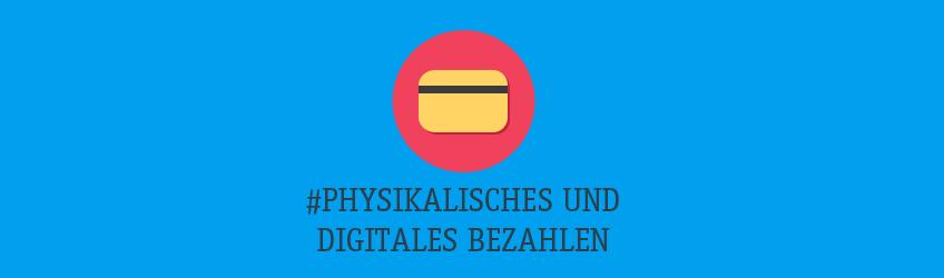 Physikalisches und digitales Bezahlen Teaser